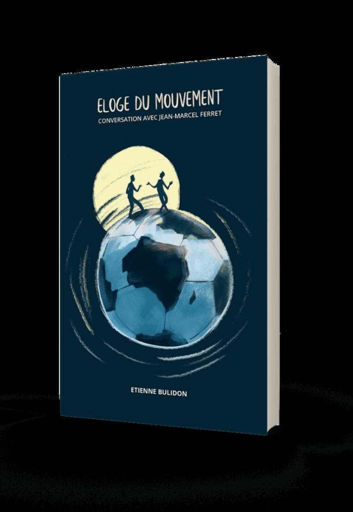 Eloge du mouvement le livre detienne bulidon